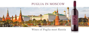 Cantine di Puglia ambasciatrici del vino a Mosca